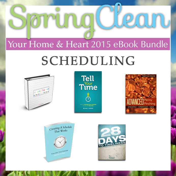 Spring clean your home and heart - scheduling