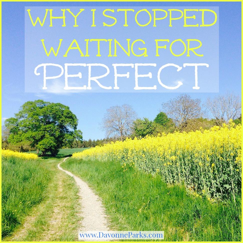 StopWaitingForPerfect