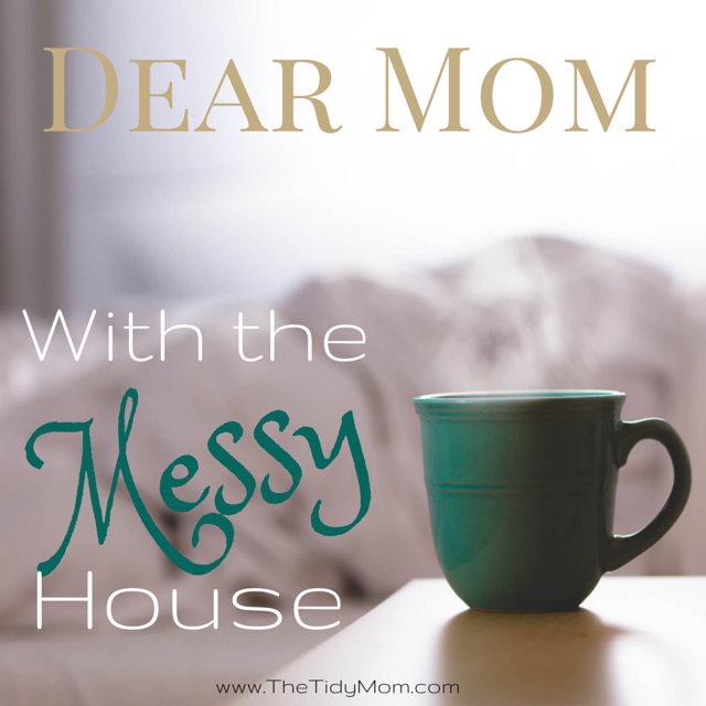 Dear Messy Housekeeper {There is Hope for Your Home}: 5 Tips from a Fellow Mess-Maker