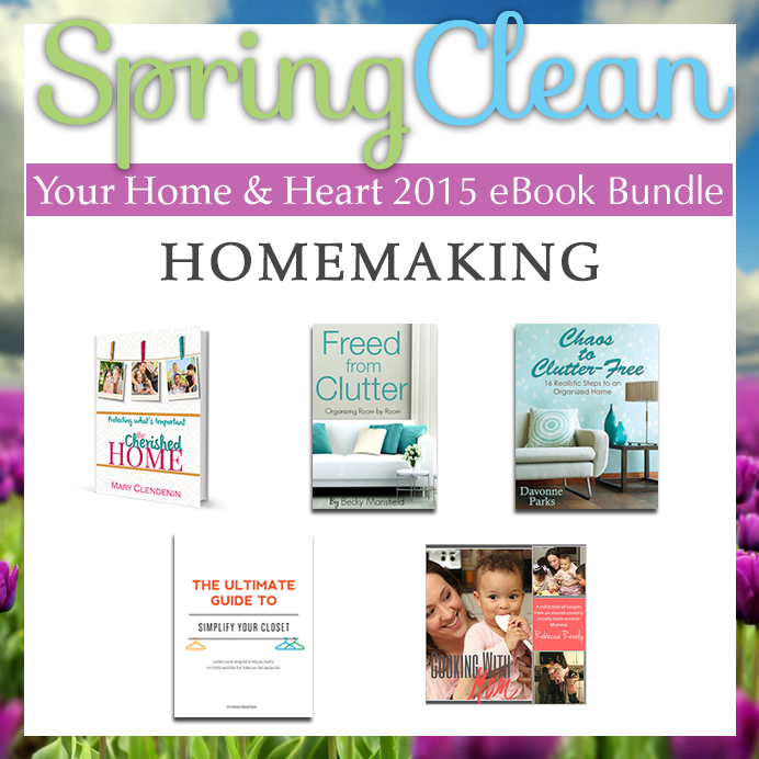 Spring clean your home and heart - homemaking